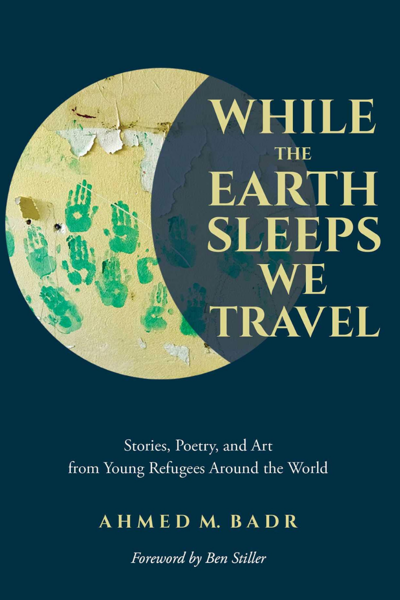 while-the-earth-sleeps-we-travel-ahmed-badr